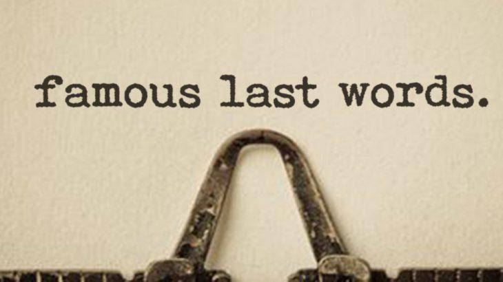 Famous Last Words Sermon Series – Perth-Andover Baptist Church